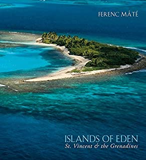 Book Cover: Islands of Eden: St.Vincent and the Grenadines
