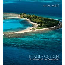 Islands of Eden: St Vincent And The Grenadines