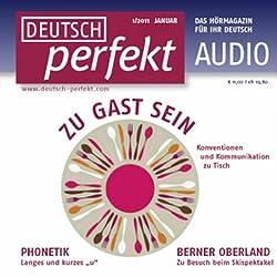 Deutsch perfekt Audio - Zu Gast sein. 1/2011
