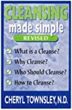 Cleansing Made Simple, Cheryl Townsley, 0964456664