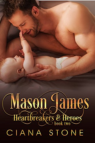 Mason James (Heartbreakers & Heroes Book 2)