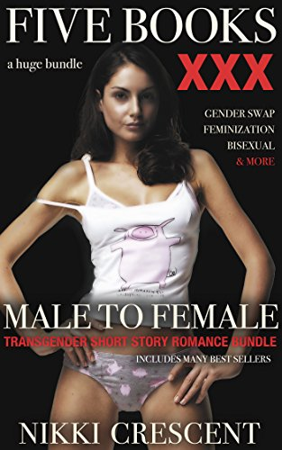MALE TO FEMALE: A TRANSGENDER MEGA BUNDLE]()