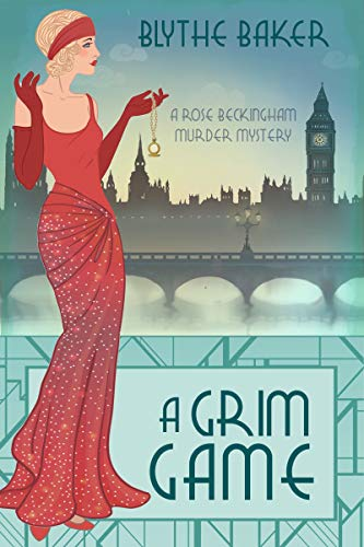A Grim Game (A Rose Beckingham Murder Mystery Book 4) by [Baker, Blythe]