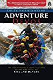 Adventure Devos: The first devotional written exclusively for men with a heart for risk and danger