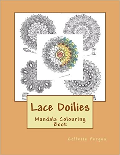 Book Lace Doilies: Mandala Colouring Book by Collette Renee Fergus (2016-03-22)