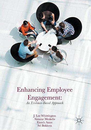 Enhancing Employee Engagement: An Evidence-Based Approach