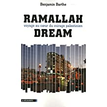 Ramallah Dream (CAHIERS LIBRES) (French Edition)