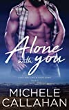 Alone With You (Love You Like A Love Song) (Volume 2)