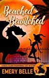 Beached & Bewitched (A Magic Island Paranormal Cozy Mystery) by  Emery Belle in stock, buy online here
