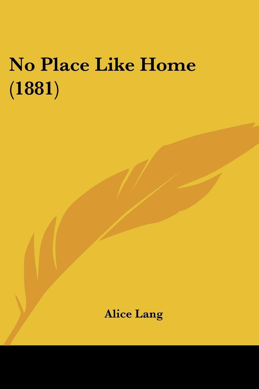 Download No Place Like Home (1881) pdf epub