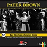 Das Rätsel der schwarzen Nonne (Pater Brown 52) | Gilbert Keith Chesterton
