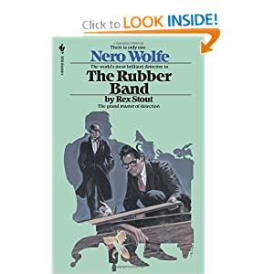 The Rubber Band (Nero Wolfe Mysteries) Rex Stout