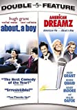 ABOUT A BOY/AMERICAN DREAMZ 2PK (DVD) (2DISCS/DOUBLE FEATURE) ABOUT A BOY/AMERICAN DREAMZ 2PK (DVD)
