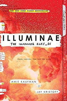 Illuminae (The Illuminae Files) by [Kaufman, Amie, Kristoff, Jay]