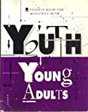 img - for Resource Book for Ministries With Youth and Young Adults in the Episcopal Church book / textbook / text book