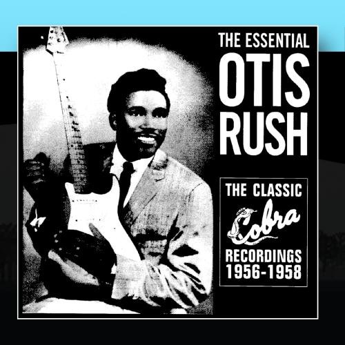 Free The Essential Otis Rush
