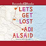 Let's Get Lost | Adi Alsaid