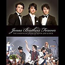 Jonas Brothers Forever Audiobook by Susan Janic Narrated by Cassandra Morris