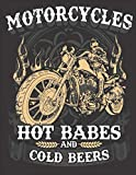 """2020 Motorcycle Calendar and Planner For Bikers: Motorcycle Hot Babes Cold Beers Rider Biker Flame Bike 