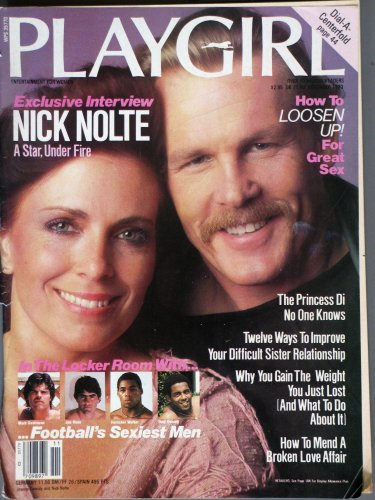Playgirl Magazine, issue dated  November 1983  Nick Nolte; How to Loosen Up for sex