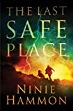 The Last Safe Place by  Ninie Hammon in stock, buy online here