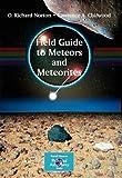 Field Guide to Meteors and Meteorites