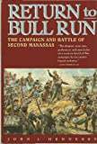 Return to Bull Run, John J. Hennessy, 0671793683