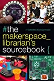 Library makerspaces continue to thrive, drawing new patrons in and engaging them as never before. This hands-on sourcebook edited by technology expert Kroski includes everything libraries need to know about the major topics, tools, and techno...