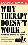 img - for Why Therapy Doesn't Work and What We Should Do About It book / textbook / text book