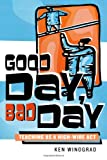 Good Day, Bad Day, Ken Winograd, 1578862442
