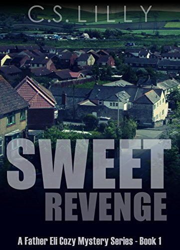 sweet-revenge-a-father-eli-cozy-mystery-series-book-1-a-father-eli-cozy-mystery-series-book-1