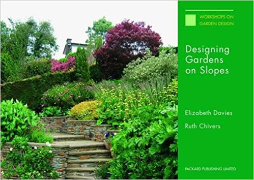 Designing Gardens on Slopes Amazoncouk Elizabeth Davies Ruth