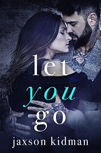 Let You Go (True Hearts Book 4)