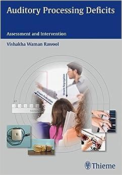 Book Auditory Processing Deficits by Vishakha Rawool (2015-01-14)