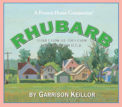 Home Depot Hammock - Lake Wobegon U.S.A.: Rhubarb (Prairie Home Companion (Audio))