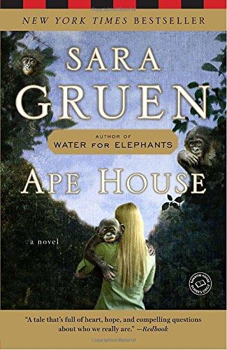 Ape House: A Novel (Random House Reader's Circle)