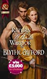 img - for Return of the Border Warrior (Mills & Boon Historical) book / textbook / text book