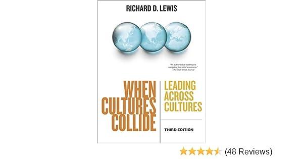 Amazon when cultures collide leading across cultures ebook amazon when cultures collide leading across cultures ebook richard d lewis kindle store fandeluxe Images