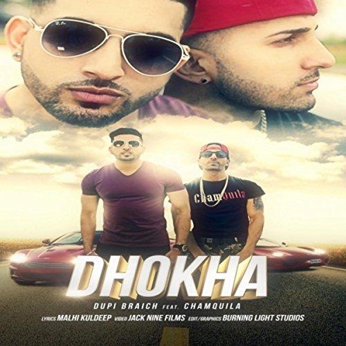 Dhokha (feat. Chamquila) By Dupi Braich On Amazon Music