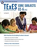 img - for TExES Core Subjects EC-6 (291) (TExES Teacher Certification Test Prep) book / textbook / text book