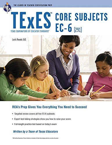 TExES Core Subjects EC-6 (291) (TExES Teacher Certification Test Prep)