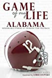 Game of My Life: Alabama, Tommy Hicks, 1596700432