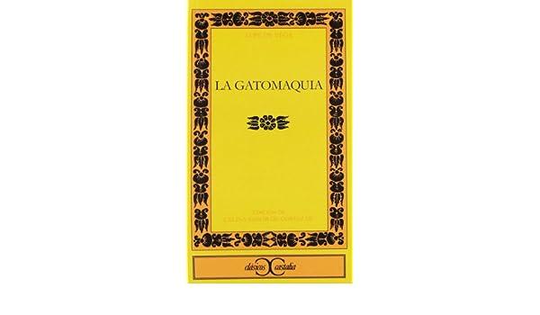 La Gatomaquia (Clasicos Castalia): Lope de Vega: 9788470394096: Amazon.com: Books