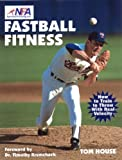 Fastball Fitness, Tom House, 1585180378