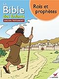 La Bible des Enfants - Bande dessinée Rois et prophètes