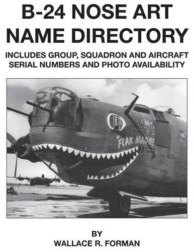 Aviation Nose Art - B-24 Nose Art Name Directory