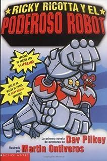 Ricky Ricotta y el Poderoso Robot #1 (Ricky Ricottas Mighty Robot)