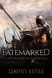 Fatemarked (The Fatemarked Epic Book 1)
