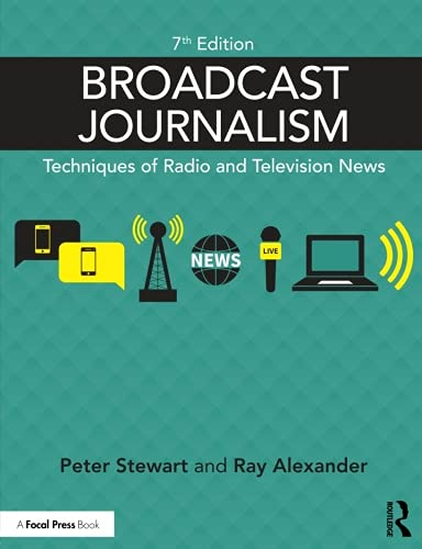 Broadcast Journalism: Techniques of Radio and Television News by imusti
