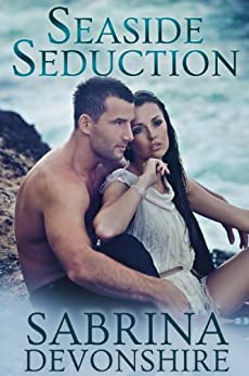 Seaside Seduction by [Devonshire, Sabrina]